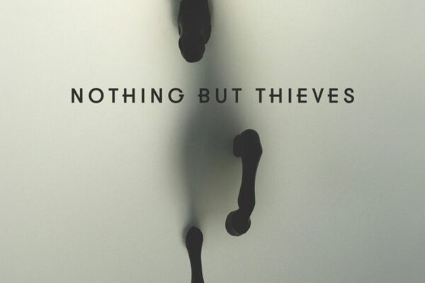 "Nothing But Thieves ""Nothing But Thieves"" fot. Sony Music"