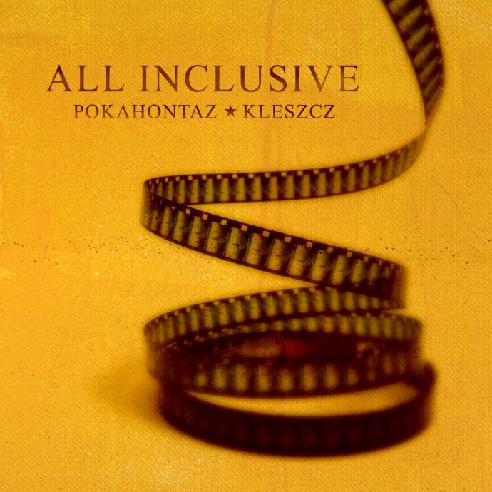 """Pokahontaz feat. Kleszcz """"All Inclusive"""""""
