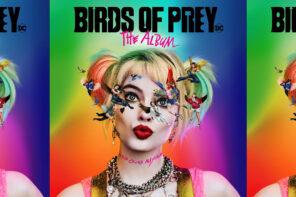 """Najlepsze piosenki z filmu """"Ptaki nocy (i fantastyczna emancypacja pewnej Harley Quinn)"""""""