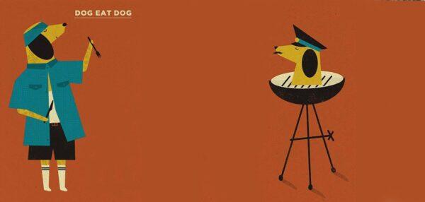 Plakat Dog Eat Dog fot. Dawid Ryski | talkseek.com