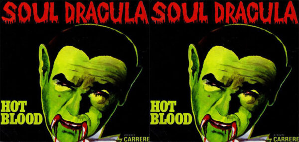 "Hot Blood - ""Soul Dracula"""