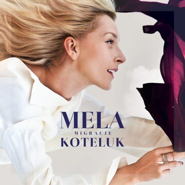 """Mela Koteluk """"Migracje"""" fot. Warner Music Poland/NajlepszePiosenki.Pl"""