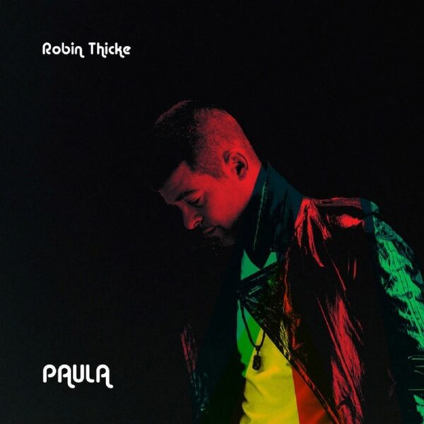 "Robin Thicke ""Paula"" fot. Universal Music Polska/NajlepszePiosenki.pl"