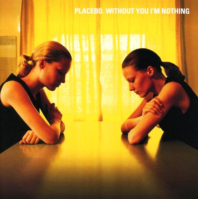"""Placebo - """"Without You I'm Nothing"""""""